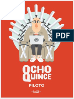 OchoQuinceMag 1x01 Piloto
