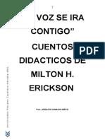 Mi Voz Ira Contigo = Milton Erickson