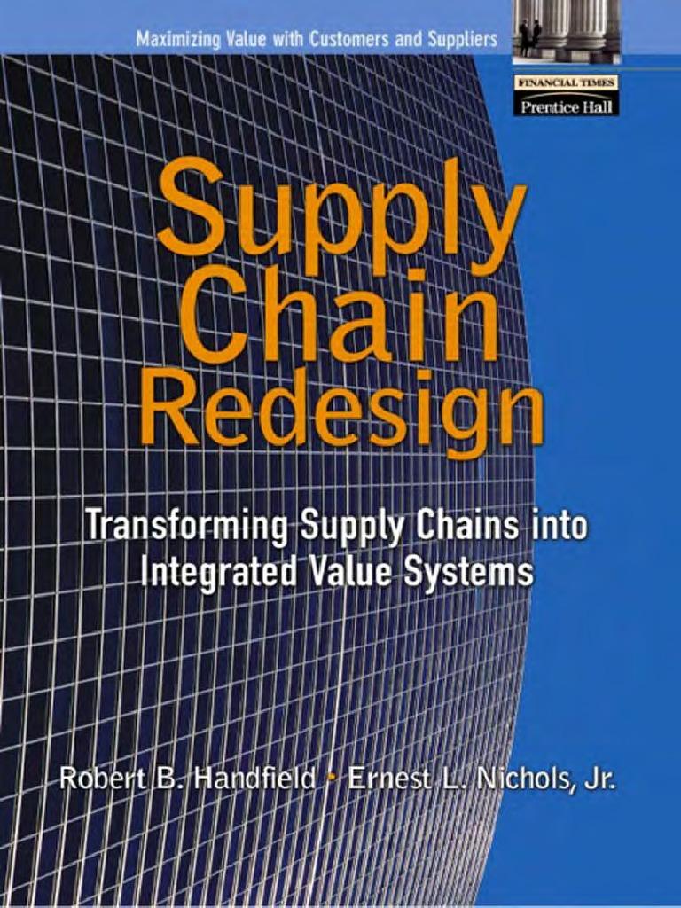 Handfield-Supply Chain Redesign | Supply Chain Management | Supply Chain