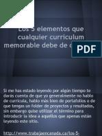 Los 5 Elementos Que Cualquier Curriculum Memorable Debe de Contener