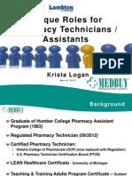 Unique Roles Pharmacy Technicians and As