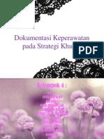Dokumentasi Keperawatan Pada Strategi Khusus