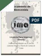 Bienvenido a Licencia Para Imprimir Dinero