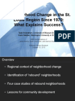 Neighborhood Change in the St. 