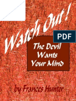 The Devil Wants Your Mind