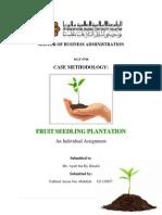 CASE METHODOLOGY - Fruit Seedling