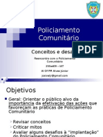 Policiamento Comunitário - Al Of PM Alves Júnior