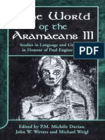 P. M. Michle Daviau, Michael Weigl, John W. Wevers World of the Aramaeans Studies in Honour of Paul-Eugne Dion 2001