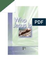 Who Jesus Is - Elton G. Hill
