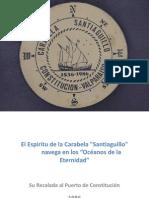La Carabela Santiaguillo Navega en los Océanos de la Eternidad