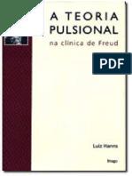 82883836 HANNS Luiz a Teoria Pulsional Na Clinica de Freud