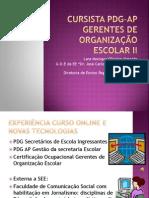 Cursista PDg Gerentes de Organização Escolar II
