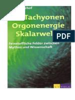Tachyonen Orgonenergie Skalarwellen - Marco Bischof