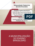 A MUNICIPALIZAÇÃO DO ENSINO BRASILEIRO