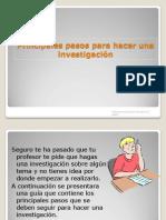 principalespasosparahacerunainvestigacin-100407211954-phpapp02.pptx