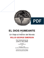 El Dios Humeante the Smoky God Spanish by Ones