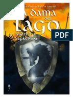 Andrzej Sapkowski - Geralt de Rivia VII, La Dama Del Lago