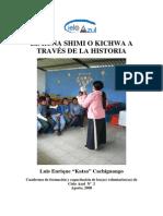 El Runa Shimi o Kichwa a Traves de La Historia