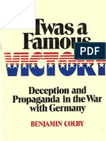 Twas a Famous Victory-Deception Propaganda in the War With Germany - Benjamin Colby