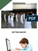 Tata Cara Mensetting Macros