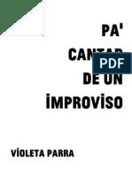 Violeta Parra - Pa' cantar de un improviso