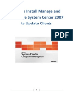 How to Install Manage and Configure System Center 2007 to Update Clients