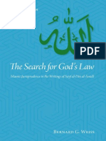 Bernard G Weiss the Search for God's Law Islamic Jurisprudence in the Writings of Sayf Al-Din Al-Amidi 2010