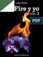 Lucy Jones - Mr Fire y Yo - Volumen 2
