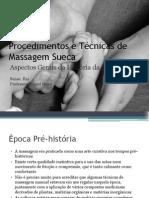 Procedimentos e T ®cnicas de Massagem Sueca (Aspctos gerais da hist ¦ria).pptx