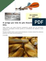 O perigo por trás do pão francês e da batata frita