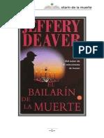 27689792 Deaver Jeffery Lincoln Rhyme 02 El Bailarin de La Muerte