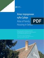 Knjiga Atlas Porodicnih Kuca Srbije