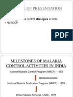 malariacontrolstrategiesinindia-130508094741-phpapp02