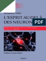 L'esprit au-delà des neurones - Une exploration de la conscience et de la liberté