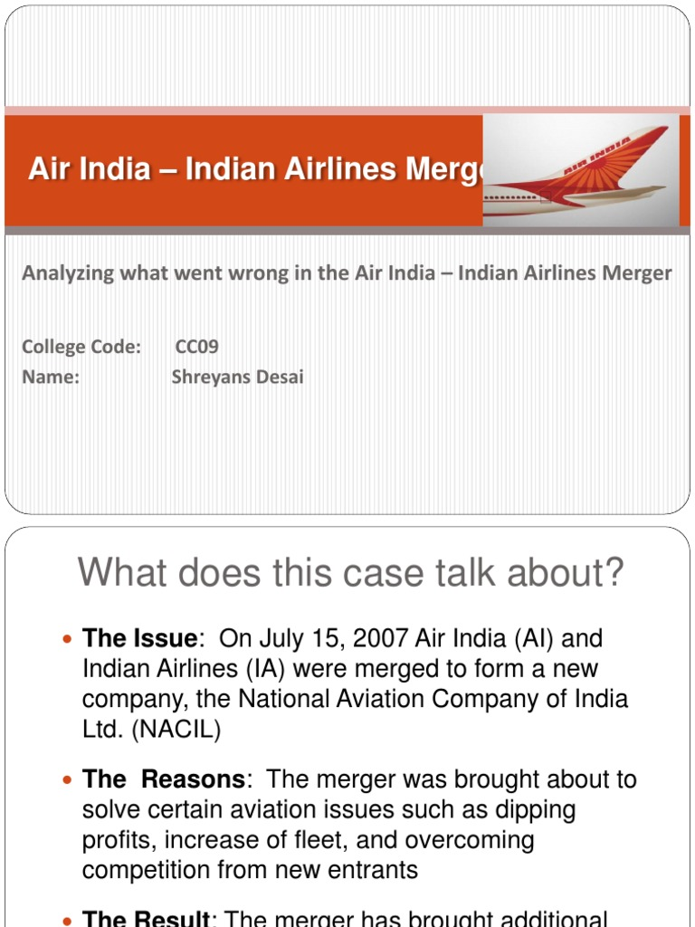 38155834 Air India Indian Airlines Merger 131014095242 Phpapp01 ...