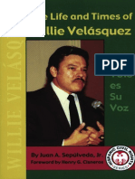 The Life and Times of Willie Velasquez