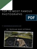 Top 10 Most Famous Photographs