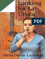 Looking for La Unica by Ofelia Dumas Lachtman