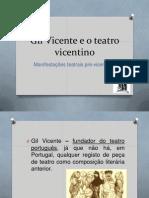 Gil Vicente e o Teatro Vicentino