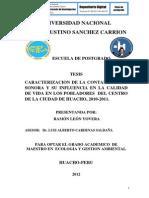 CARACTERIZACIÓN DE LA CONTAMINACIÓN SONORA Y SU INFLUENCIA EN LA CALIDAD DE VIDA EN LOS POBLADORES  DEL CENTRO DE LA CIUDAD DE HUACHO, 2010-2011
