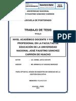 NIVEL ACADÉMICO DOCENTE Y FORMACIÓN PROFESIONAL EN LA FACULTAD DE EDUCACIÓN DE LA UNIVERSIDAD NACIONAL JOSÉ FAUSTINO SÁNCHEZ CARRIÓN DE HUACHO