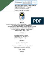 EL AULA DE INNOVACIÓN PEDAGÓGICA Y EL APRENDIZAJE EN EL ÁREA DE CIENCIA TECNOLOGÍA  Y AMBIENTE EN EL SEGUNDO GRADO DE EDUCACIÓN SECUNDARIA DE LA INSTITUCIÓN EDUCATIVA  JULIO CESAR ESCOBAR DE SAN JUAN DE MIRAFLORES, LIMA – 2012