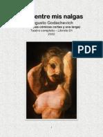 01 - Mira Entre Mis Nalgas - Augusto Godachevich - Teatro Completo - Libreto 01