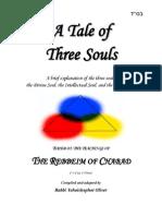 A Tale of Three Souls