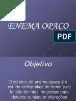 Enema+Opaco