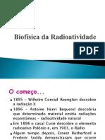 Apresentação Biofísica da  Radioatividade