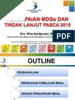 Pencapaian MDGs dan Tindak Lanjut Pasca 2015