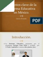 10 Puntos Clave de La Reforma Educativa