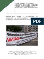RELATÓRIO SOBRE A COMISSÃO DE COMBATE À INTOLERÂNCIA RELIGIOSA BALANÇO DE DOIS ANOS DE ATIVIDADE