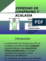 Enfermedad de Hirschsprung y Acalasia